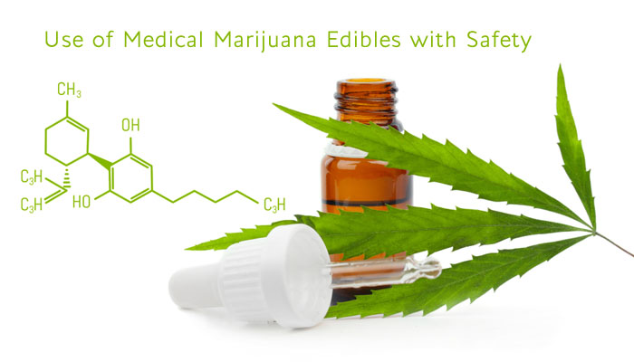 Use of Medical Marijuana Edibles with Safety