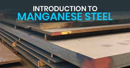 What is the use of Manganese Steel